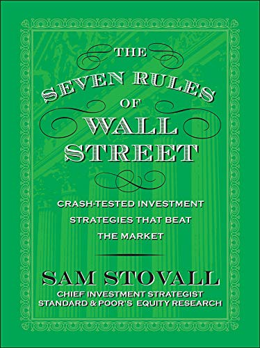 9780071615174: The Seven Rules of Wall Street: Crash-Tested Investment Strategies That Beat the Market