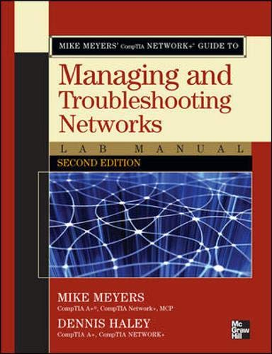 9780071615266: Mike Meyers' CompTIA Network+ Guide to Managing and Troubleshooting Networks Lab Manual, Second Edition
