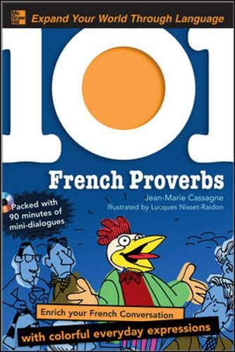 9780071615556: 101 French Proverbs with MP3 Disc: Enrich your French conversation with colorful everyday sayings (101... Language Series)