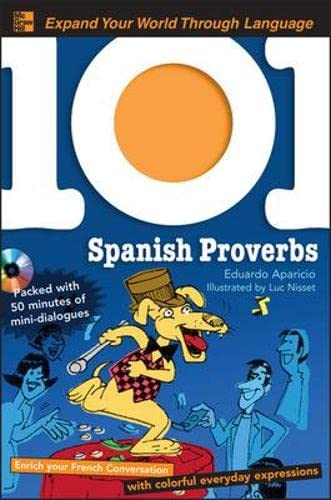 9780071615587: 101 Spanish Proverbs with MP3 Disk (1001 Series)
