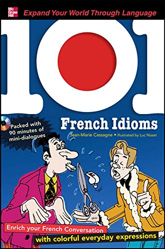 9780071615617: 101 French Idioms with MP3 Disk: Enrich your Spanish conversation with colorful everyday sayings