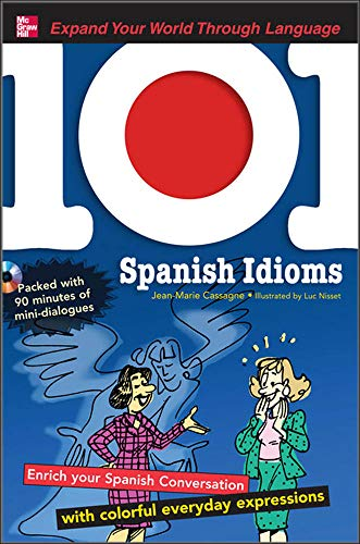 9780071615648: 101 Spanish Idioms with MP3 Disc: Enrich your Spanish conversation with colorful everyday expressions (101... Language Series)