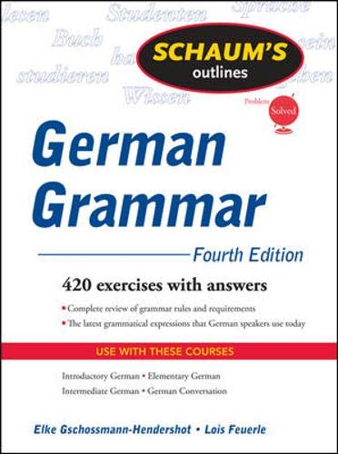9780071615679: Schaum's Outline of German Grammar, 4ed (Schaum's Outline Series)