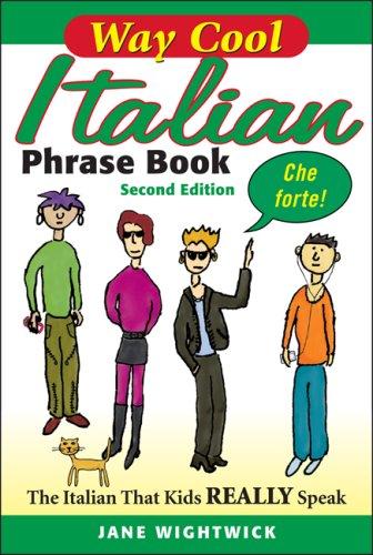 9780071615853: WAY-COOL ITALIAN PHRASEBOOK 2/E: The Italian that Kdis Really Speaks!