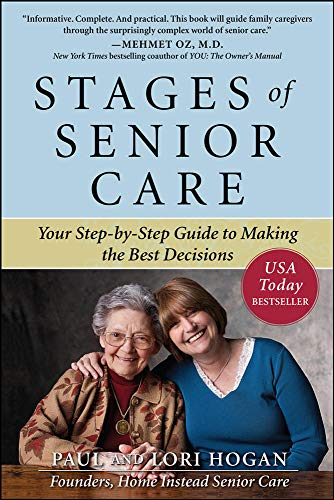 9780071621090: Stages of Senior Care: Your Step-by-Step Guide to Making the Best Decisions