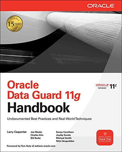 9780071621113: Oracle data guard 11g handbook: undocumented best practices and real-world techniques (Informatica)