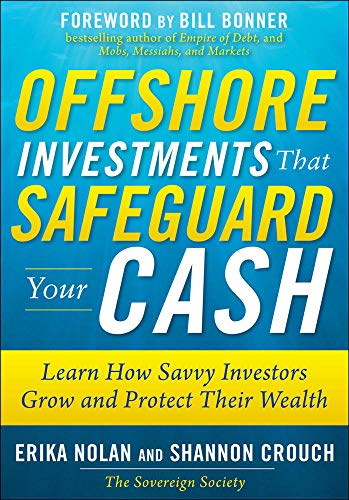 9780071621144: Offshore Investments that Safeguard Your Cash: Learn How Savvy Investors Grow and Protect Their Wealth