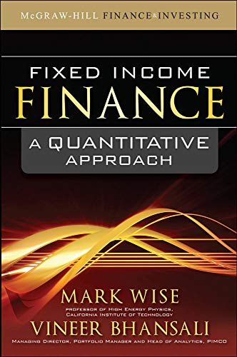 9780071621205: Fixed Income Finance: A Quantitative Approach (McGraw-Hill Finance & Investing)