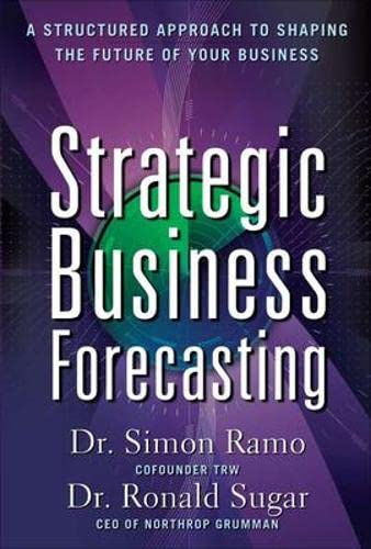 9780071621267: Strategic Business Forecasting: A Structured Approach to Shaping the Future of Your Business (Business Books)