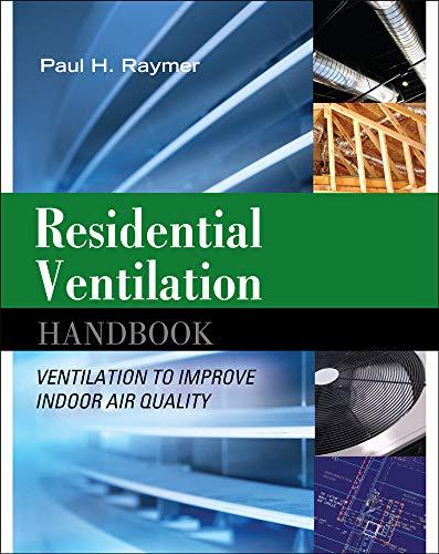 9780071621281: Residential Ventilation Handbook: Ventilation to Improve Indoor Air Quality