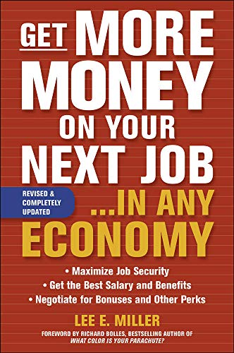 9780071621380: Get More Money on Your Next Job... in Any Economy