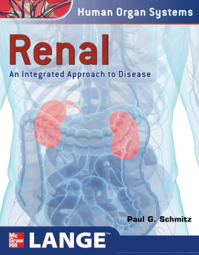 9780071621557: Renal: An Integrated Approach to Disease