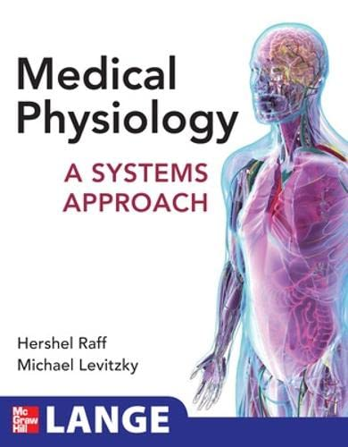 9780071621731: Medical Physiology: A Systems Approach