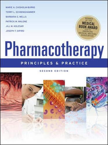 9780071621809: Pharmacotherapy Principles and Practice, Second Edition (Chisholm-Burns, Pharmacotherapy)