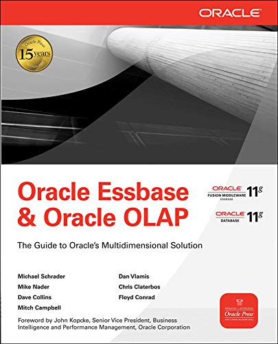 9780071621823: Oracle Essbase & Oracle OLAP: The Guide to Oracle's Multidimensional Solution (Oracle Press)