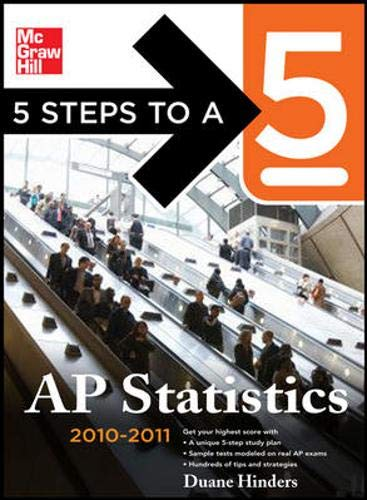 9780071621885: 5 Steps to a 5 AP Statistics, 2010-2011 Edition (5 Steps to a 5 on the Advanced Placement Examinations Series)