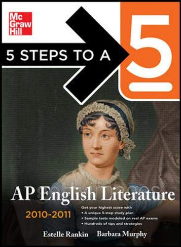 9780071621922: 5 Steps to a 5 AP English Literature, 2010-2011 Edition (5 Steps to a 5 on the Advanced Placement Examinations Series)