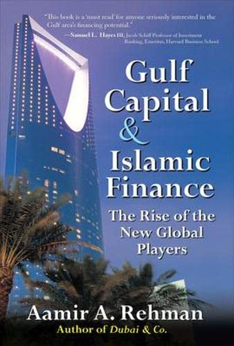 9780071621984: Gulf Capital and Islamic Finance: The Rise of the New Global Players