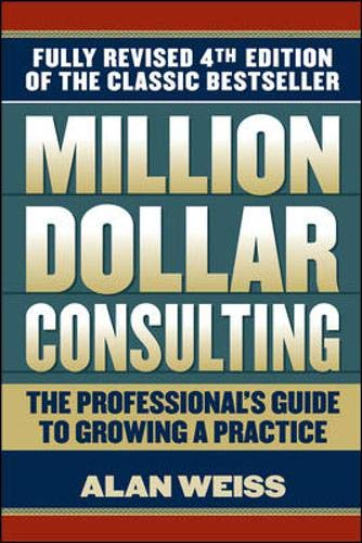 9780071622103: Million Dollar Consulting