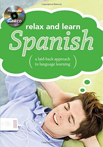 9780071622226: Relax and Learn Spanish: A Laid-Back Approach to Language Learning [With Booklet]