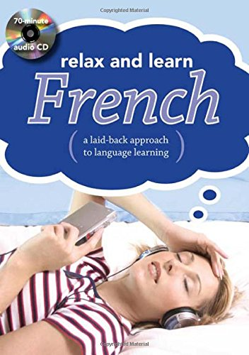 9780071622264: Relax and Learn French: A Laid-Back Approach to Language Learning [With Booklet]