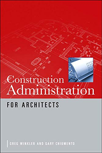 9780071622318: Construction Administration for Architects