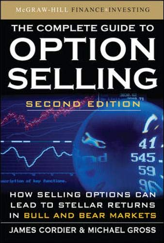 9780071622370: The Complete Guide to Option Selling, Second Edition
