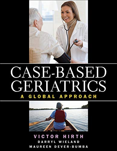 9780071622394: Case-based Geriatrics: A Global Approach