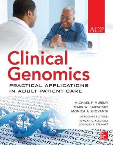9780071622448: Clinical Genomics: Practical Applications for Adult Patient Care