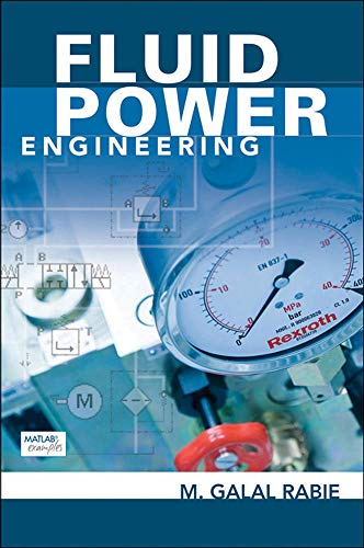 9780071622462: Fluid Power Engineering