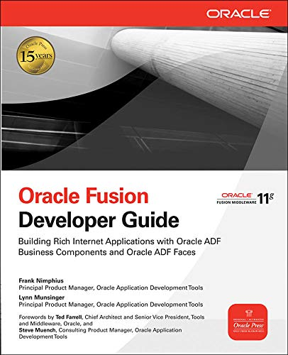 9780071622547: Oracle Fusion Developer Guide: Building Rich Internet Applications with Oracle ADF Business Components and Oracle ADF Faces (Oracle Press)