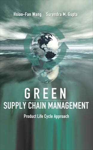 9780071622837: Green Supply Chain Management: Product Life Cycle Approach (Mechanical Engineering)