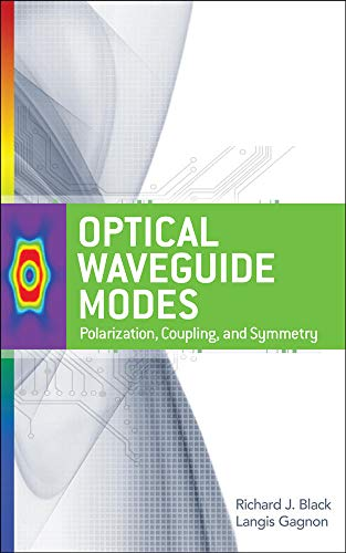 9780071622967: Optical Waveguide Modes: Polarization, Coupling and Symmetry