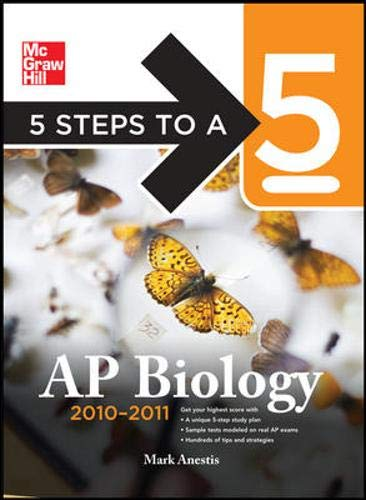 9780071623247: 5 Steps to a 5 AP Biology, 2010-2011 Edition (5 Steps to a 5 on the Advanced Placement Examinations Series)