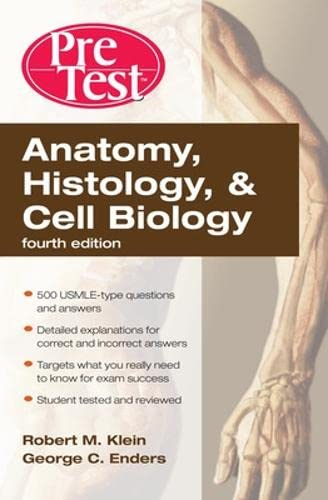 9780071623438: Anatomy, Histology, Cell Biology: PreTest Self-Assessment & Review, Fourth Edition
