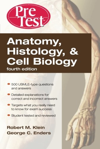 9780071623438: Anatomy, Histology, & Cell Biology: PreTest Self-Assessment & Review, Fourth Edition (PreTest Basic Science)