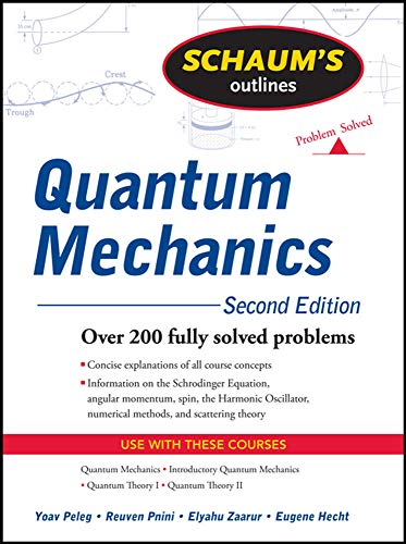 9780071623582: Schaum's Outline of Quantum Mechanics, Second Edition (Schaums Outlines)