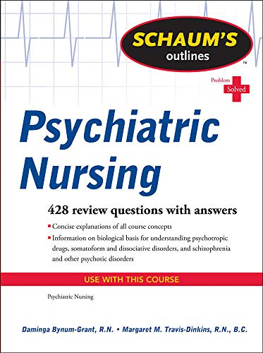 9780071623643: Schaum's Outline of Psychiatric Nursing (Schaum's Outlines)