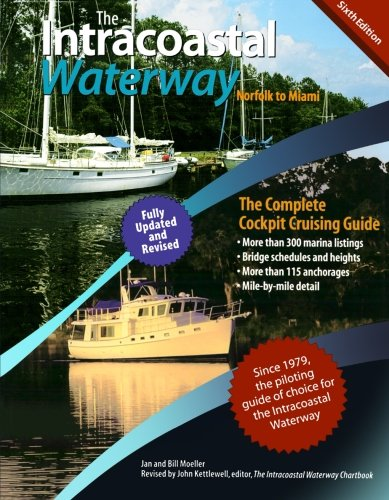 9780071623766: The Intracoastal Waterway, Norfolk to Miami: The Complete Cockpit Cruising Guide, Sixth Edition (International Marine-RMP)