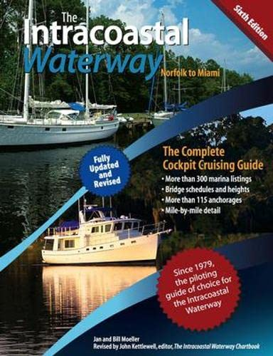 9780071623766: The Intracoastal Waterway, Norfolk to Miami: The Complete Cockpit Cruising Guide, Sixth Edition