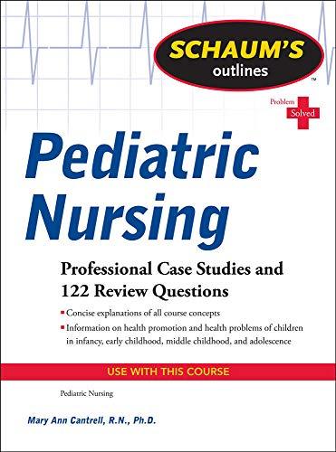 9780071623865: Schaum's Outline of Pediatric Nursing (Schaum's Outlines)