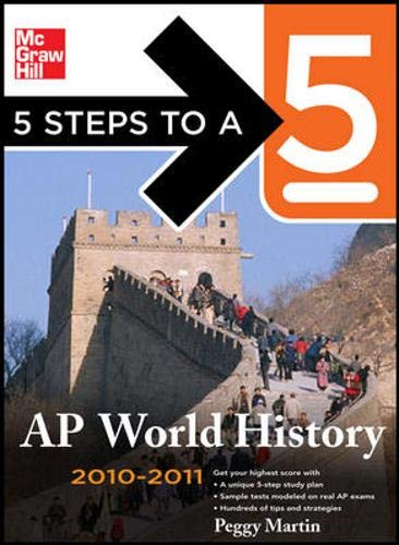 9780071623964: 5 Steps to a 5 AP World History, 2010-2011 Edition (5 Steps to a 5 on the Advanced Placement Examinations Series)