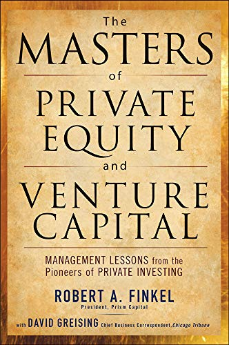 9780071624602: The Masters of Private Equity and Venture Capital (Professional Finance & Investment)