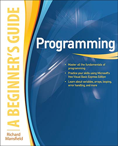 9780071624725: Programming A Beginner's Guide (Beginner's Guides (McGraw-Hill))
