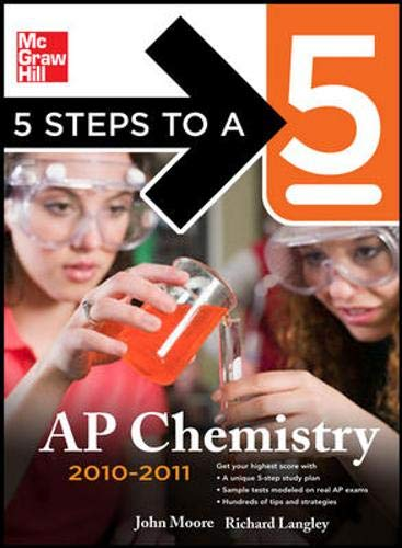 9780071624770: 5 Steps to a 5 AP Chemistry, 2010-2011 Edition (5 Steps to a 5 on the Advanced Placement Examinations Series)