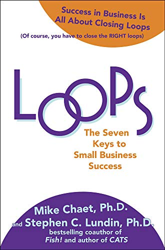 9780071624879: Loops: The Seven Keys to Small Business Success