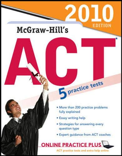9780071624886: McGraw-Hill's ACT, 2010 Edition