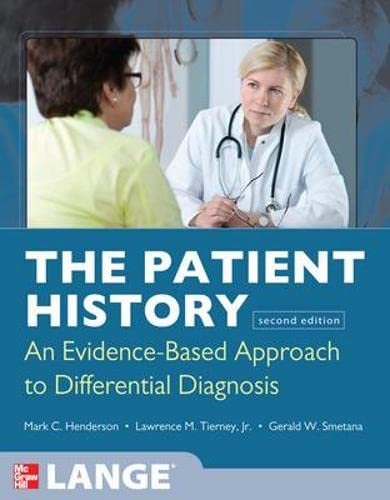 9780071624947: The Patient History: Evidence-Based Approach