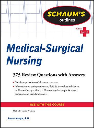 9780071625050: Schaum's Outline of Medical-Surgical Nursing (Schaum's Outlines)