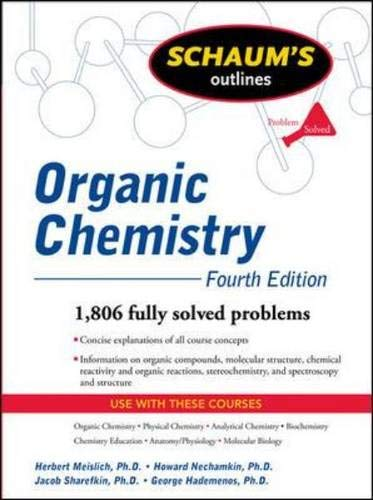 9780071625128: Schaum's Outline of Organic Chemistry, Fourth Edition (Schaum's Outline Series)
